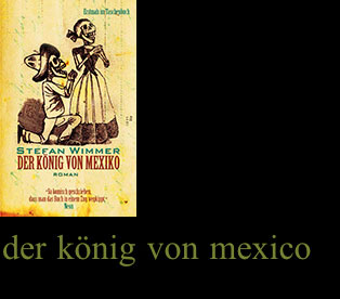 Stefan Wimmer | Der König von Mexico | Amazon Kindle Edition